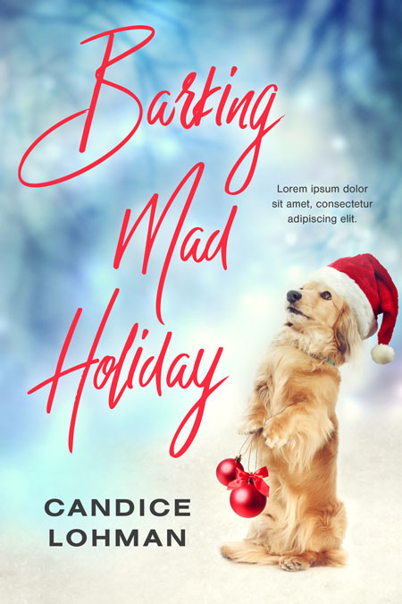 Barking Mad Holiday - Christmas Premade Book Cover For Sale @ Beetiful Book Covers