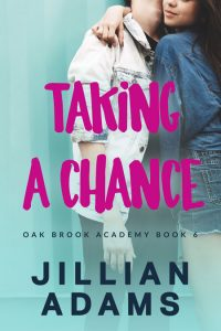 Taking a Chance by Jillian Adams