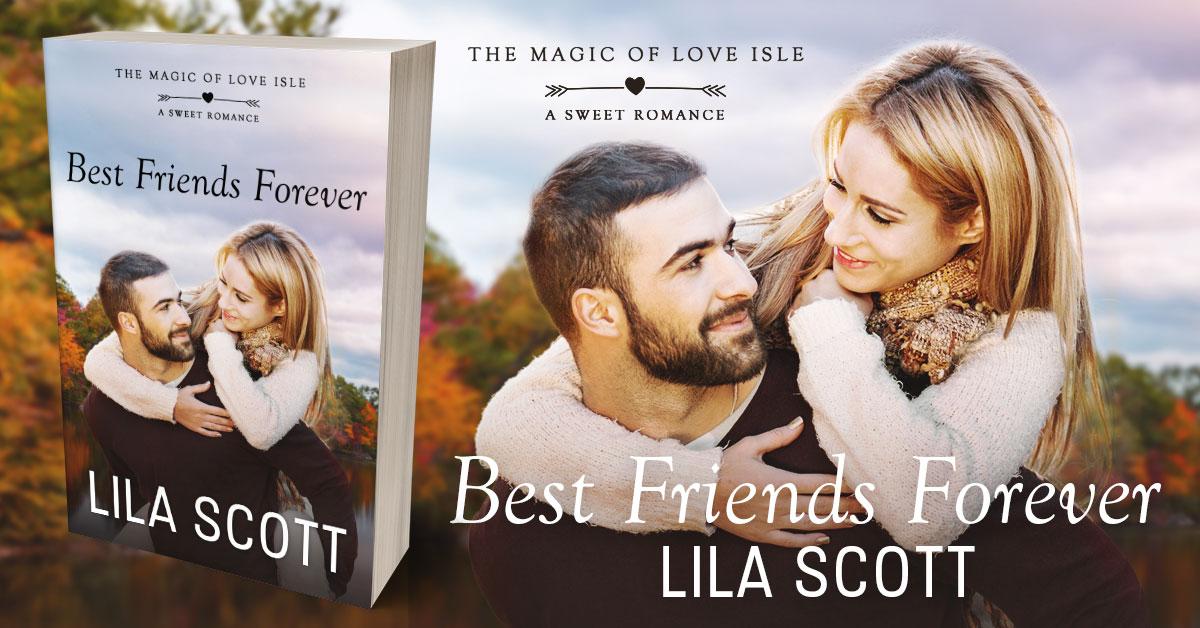 Showcase Spotlight: Best Friends Forever by Lila Scott