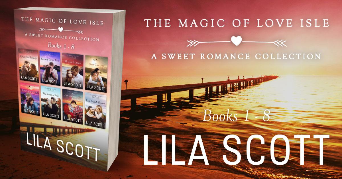 Showcase Spotlight: The Magic of Love Isle: A Sweet Romance Series Bundle by Lila Scott