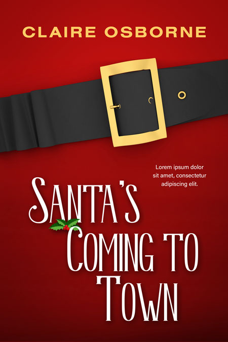 Santa's Coming To Town - Christmas Holiday Humor Premade Book Cover For Sale @ Beetiful Book Covers