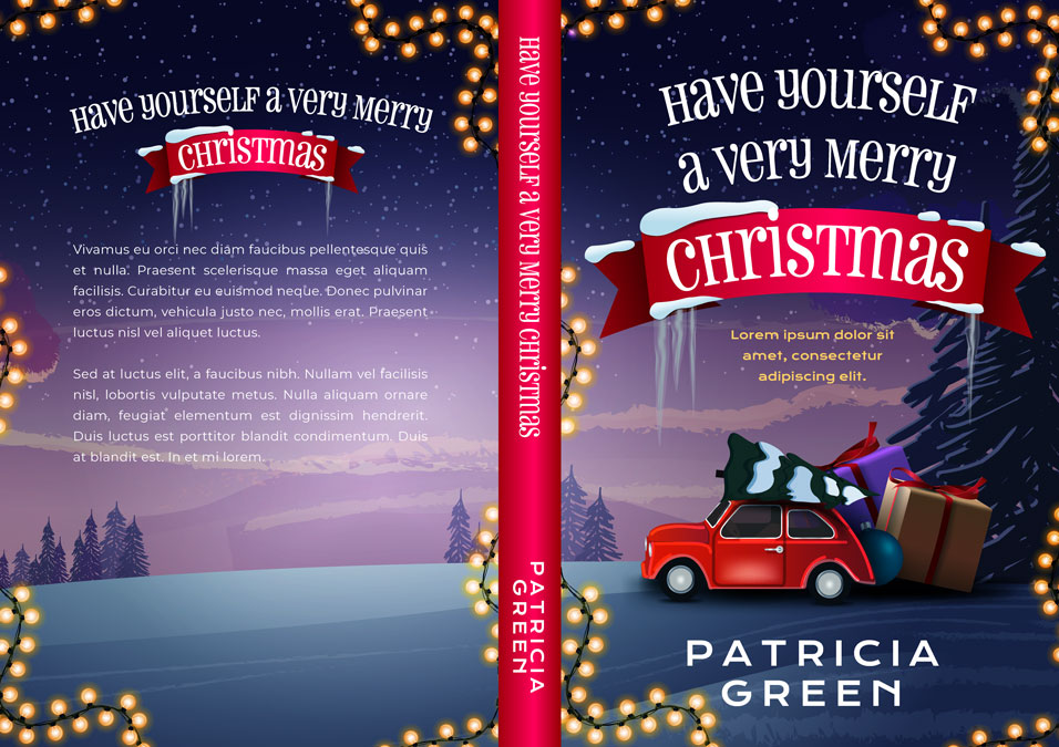Have Yourself a Very Merry Christmas - Christmas Premade Book Cover For Sale @ Beetiful Book Covers
