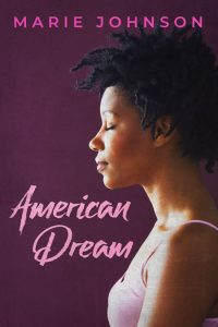 American Dream by Marie Johnson
