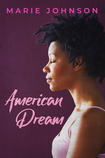 American Dream by Marie Johnson