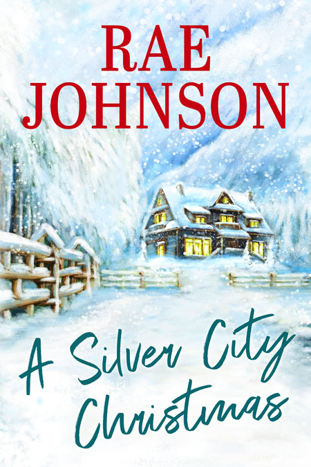 A Silver City Christmas by Rae Johnson