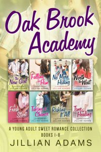 Oak Brook Academy: A Young Adult Sweet Romance Series by Jillian Adams