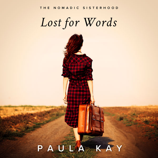 Lost For Words by Paula Kay