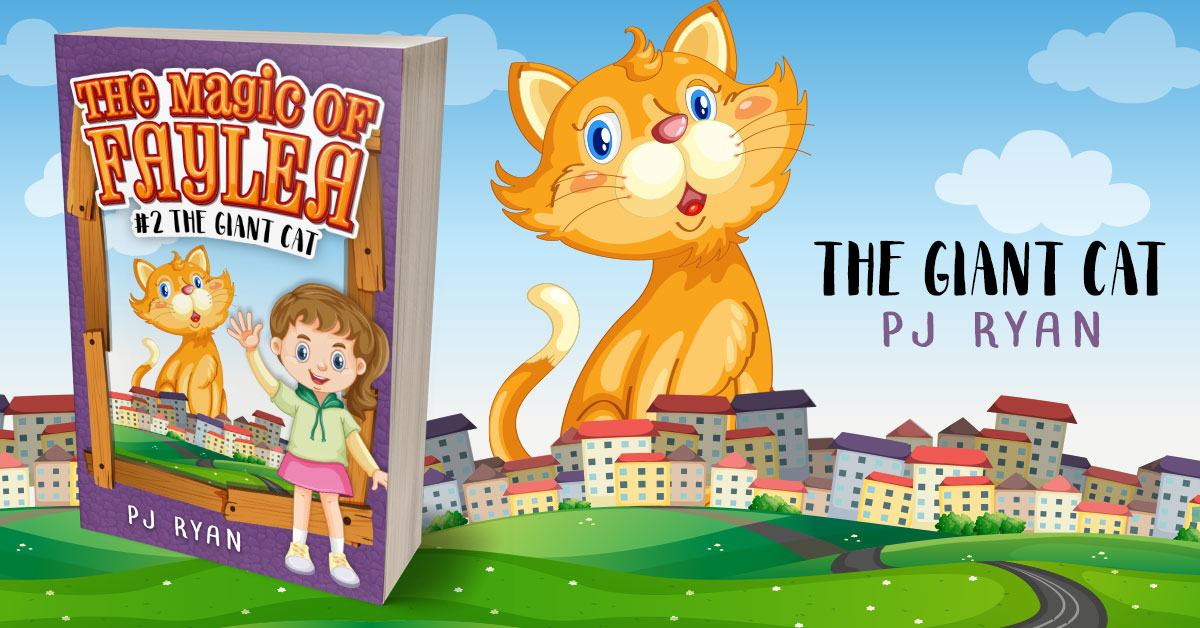 Showcase Spotlight: The Giant Cat by PJ Ryan (The Magic of Faylea Book 2)