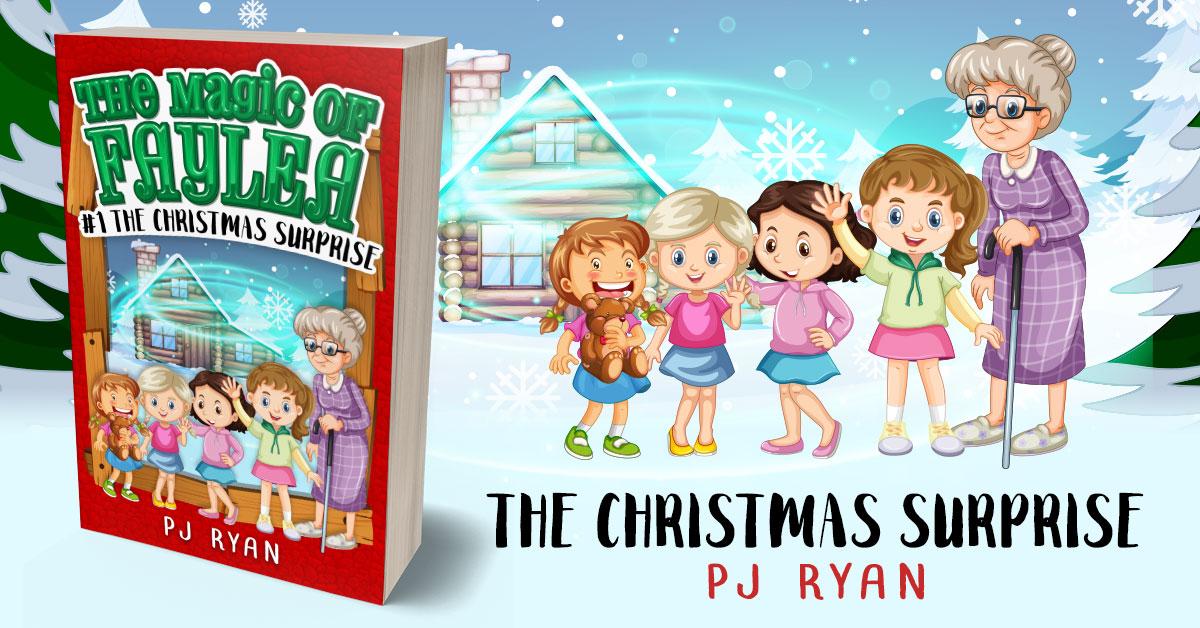 Showcase Spotlight: The Christmas Surprise by PJ Ryan (The Magic of Faylea Book 1)