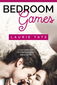 Bedroom Games - Contemporary Romance Premade Book Cover For Sale @ Beetiful Book Covers