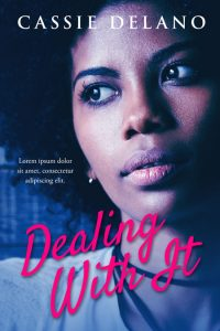 Dealing With It - African-American Fiction Premade Book Cover For Sale @ Beetiful Book Covers
