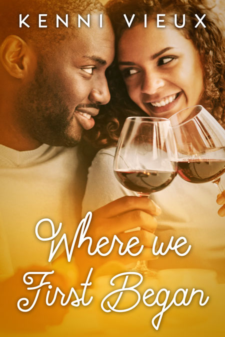 Where We First Began by Kenni Vieux