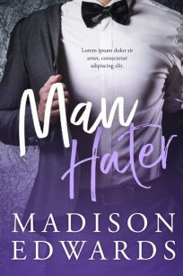 Man Hater - Contemporary Romance Premade Book Cover For Sale @ Beetiful Book Covers