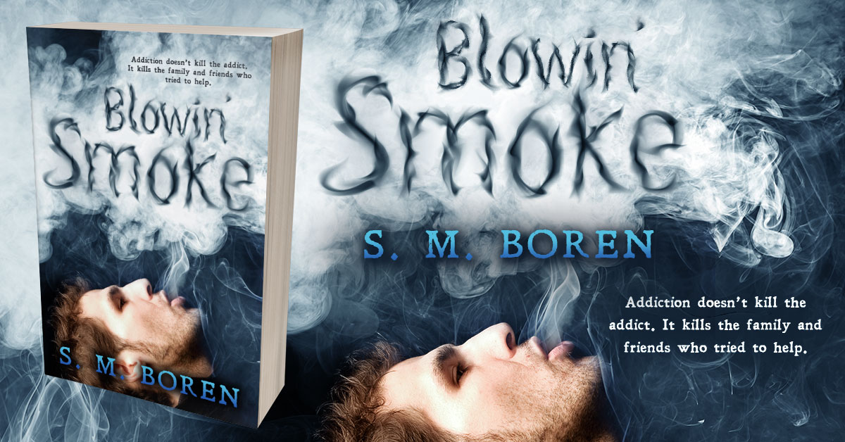 Showcase Spotlight: Blowin' Smoke by S. M. Boren