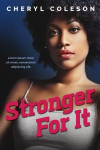 Stronger For It - African-American Fiction Premade Book Cover For Sale @ Beetiful Book Covers