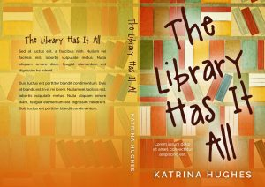 The Library Has It All - Illustrated Fiction Premade Book Cover For Sale @ Beetiful Book Covers