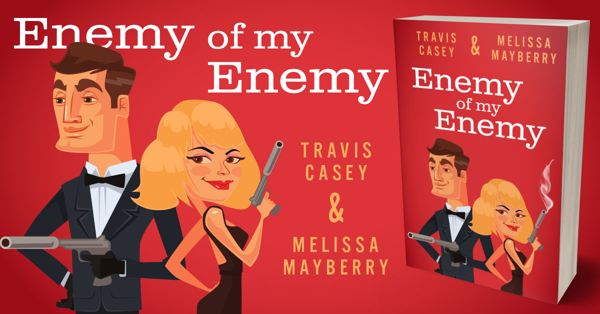 Showcase Spotlight: Enemy of my Enemy by Travis Casey and Melissa Mayberry