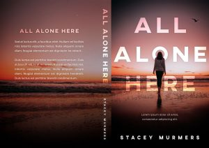 All Alone Here - Young Adult Thriller Premade Book Cover For Sale @ Beetiful Book Covers