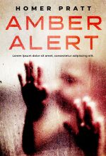 Amber Alert – Mystery / Suspense / Thriller Premade Book Cover For Sale @ Beetiful Book Covers