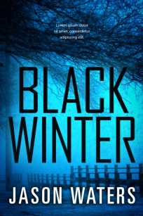 Black Winter - Thriller / Horror Premade Book Cover For Sale @ Beetiful Book Covers