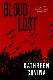 Blood Lost - Thriller / Horror Premade Book Cover For Sale @ Beetiful Book Covers