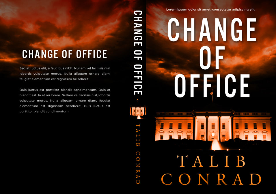 Change of Office - Political Thriller Premade Book Cover For Sale @ Beetiful Book Covers