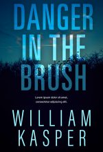Danger in the Brush – Mystery / Suspense / Thriller Premade Book Cover For Sale @ Beetiful Book Covers