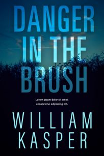 Danger in the Brush - Mystery / Suspense / Thriller Premade Book Cover For Sale @ Beetiful Book Covers