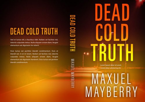 Dead Cold Truth - Mystery / Suspense / Thriller Premade Book Cover For Sale @ Beetiful Book Covers