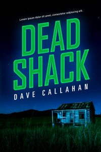 Dead Shack - Mystery / Suspense / Thriller Premade Book Cover For Sale @ Beetiful Book Covers