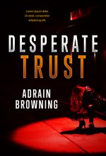 Desperate Trust – Mystery / Suspense / Thriller Premade Book Cover For Sale @ Beetiful Book Covers