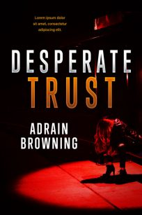 Desperate Trust - Mystery / Suspense / Thriller Premade Book Cover For Sale @ Beetiful Book Covers