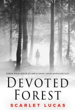 Devoted Forest – Mystery / Suspense / Thriller Premade Book Cover For Sale @ Beetiful Book Covers