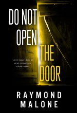 Do Not Open the Door – Horror / Thriller Premade Book Cover For Sale @ Beetiful Book Covers