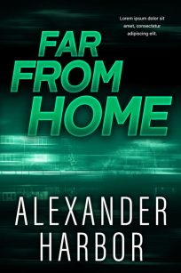 Far From Home - Mystery / Suspense / Thriller Premade Book Cover For Sale @ Beetiful Book Covers