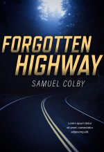 Forgotten Highway – Mystery / Suspense / Thriller Premade Book Cover For Sale @ Beetiful Book Covers