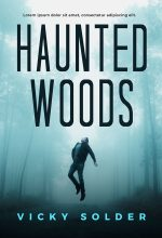 Haunted Woods – Horror / Thriller Premade Book Cover For Sale @ Beetiful Book Covers