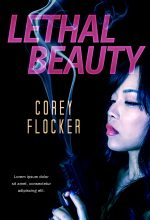 Lethal Beauty – Action / Thriller Premade Book Cover For Sale @ Beetiful Book Covers