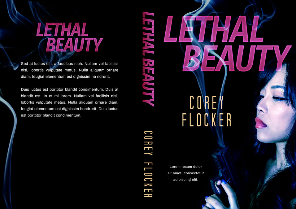Lethal Beauty - Action / Thriller Premade Book Cover For Sale @ Beetiful Book Covers