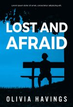 Lost and Afraid – Mystery / Suspense / Thriller Premade Book Cover For Sale @ Beetiful Book Covers
