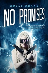 No Promises - Fantasy / Science Fiction / Action Premade Book Cover For Sale @ Beetiful Book Covers