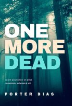 One More Dead – Mystery / Suspense / Thriller Premade Book Cover For Sale @ Beetiful Book Covers