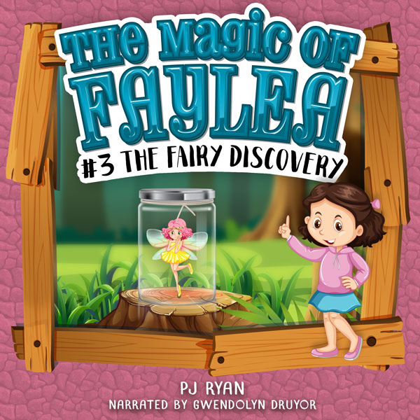 The Fairy Discovery by PJ Ryan