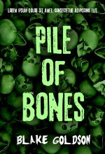 Pile of Bones – Horror Premade Book Cover For Sale @ Beetiful Book Covers