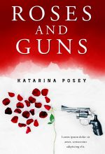 Roses and Guns – Action / Thriller Premade Book Cover For Sale @ Beetiful Book Covers
