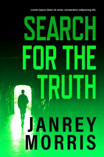 Search For the Truth - Mystery / Suspense / Thriller Premade Book Cover For Sale @ Beetiful Book Covers