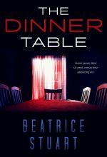 The Dinner Table – Mystery / Suspense / Thriller Premade Book Cover For Sale @ Beetiful Book Covers