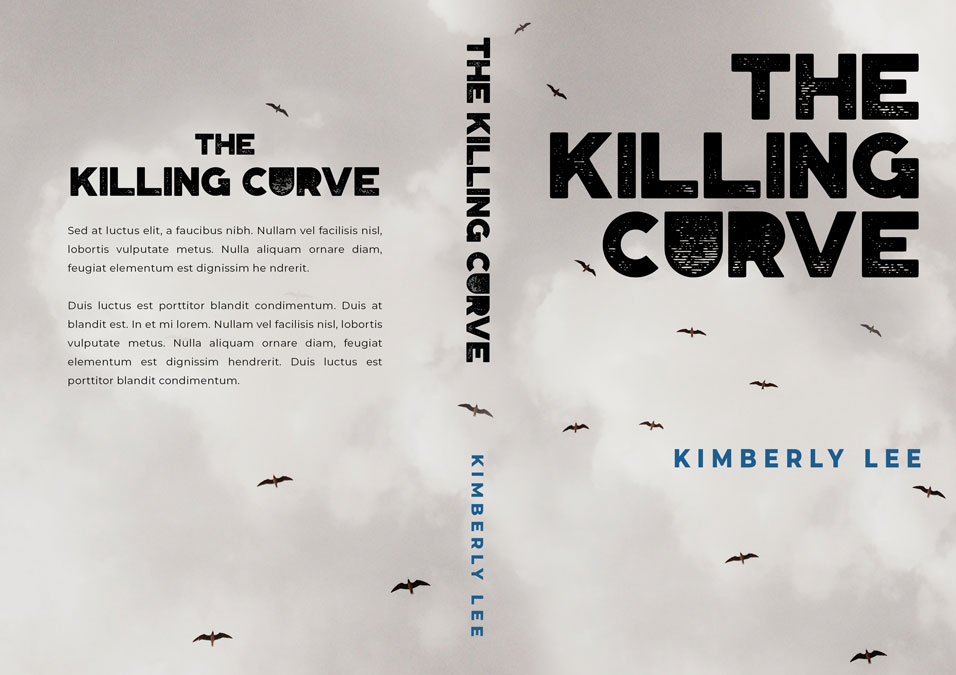 The Killing Curve - Mystery / Suspense / Thriller Premade Book Cover For Sale @ Beetiful Book Covers