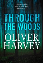 Through the Woods – Mystery / Suspense / Thriller Premade Book Cover For Sale @ Beetiful Book Covers