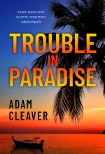 Trouble In Paradise – Mystery / Suspense / Thriller Premade Book Cover For Sale @ Beetiful Book Covers